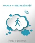 """Projekt  """"Praca w chmurach"""" realizowany przez Dział ds. Absolwentów Towarzystwa Opieki nad Ociemniałymi  - miniatura"""